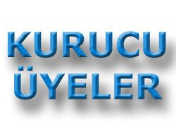 Kurucu Üyeler